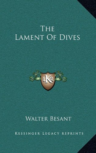 9781163473757: The Lament of Dives