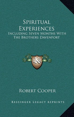 9781163474785: Spiritual Experiences: Including Seven Months With The Brothers Davenport