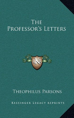 9781163475003: The Professor's Letters