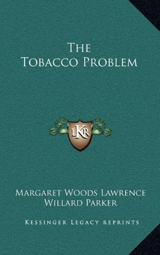 9781163476239: The Tobacco Problem