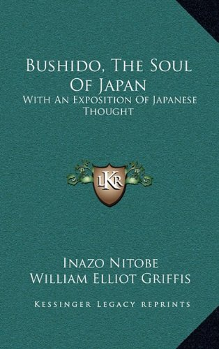 9781163477830: Bushido, The Soul Of Japan: With An Exposition Of Japanese Thought