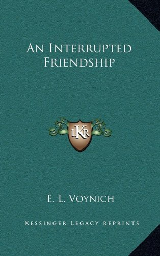 9781163478516: An Interrupted Friendship