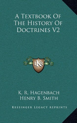 9781163485248: A Textbook Of The History Of Doctrines V2