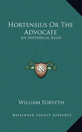 9781163487150: Hortensius Or The Advocate: An Historical Essay