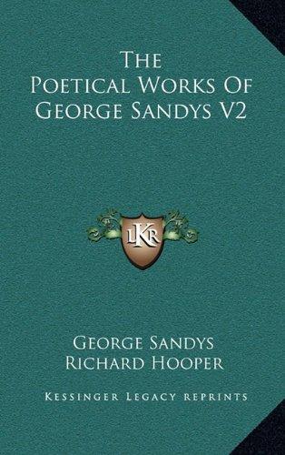The Poetical Works Of George Sandys V2 (1163487902) by Sandys, George