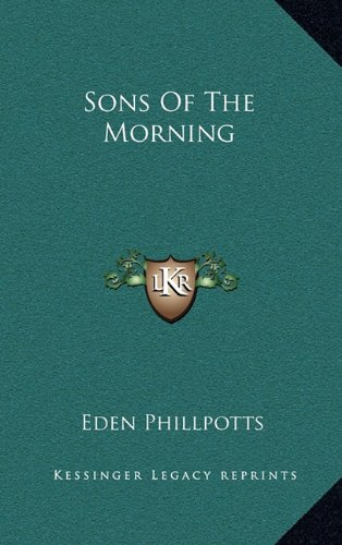 9781163488430: Sons Of The Morning