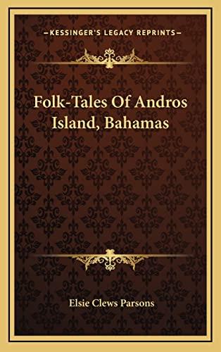 9781163488812: Folk-Tales Of Andros Island, Bahamas