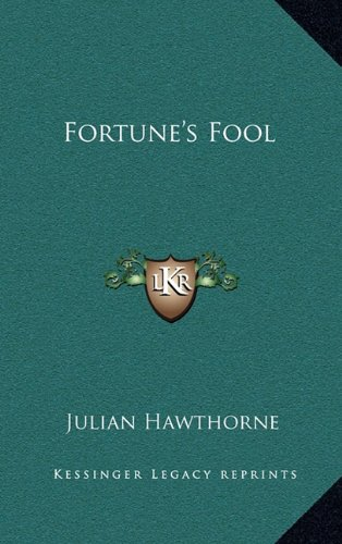 9781163489710: Fortune's Fool
