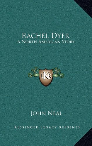 9781163491621: Rachel Dyer: A North American Story