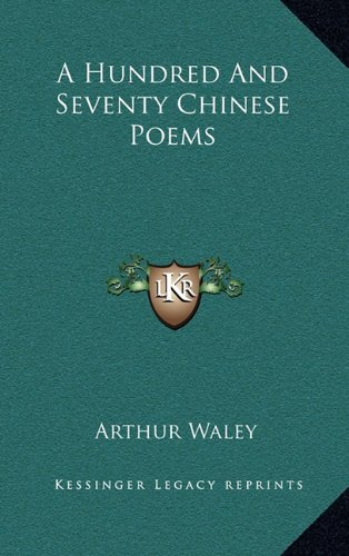 9781163492925: A Hundred And Seventy Chinese Poems