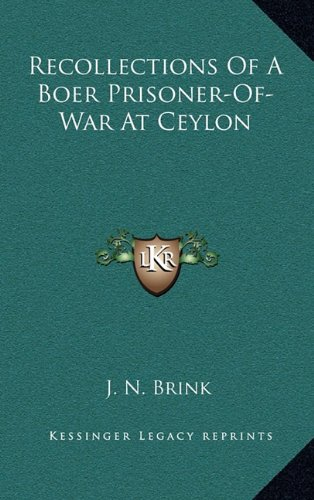 9781163494479: Recollections Of A Boer Prisoner-Of-War At Ceylon