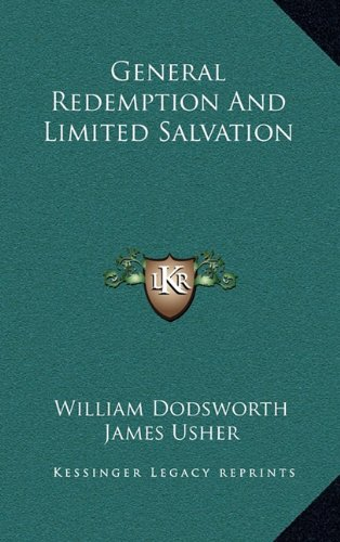 9781163494714: General Redemption And Limited Salvation