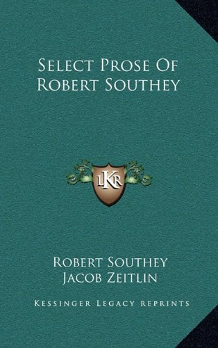 9781163495391: Select Prose Of Robert Southey