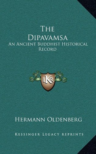 9781163496619: The Dipavamsa: An Ancient Buddhist Historical Record