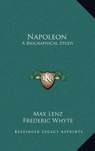 9781163507780: Napoleon: A Biographical Study