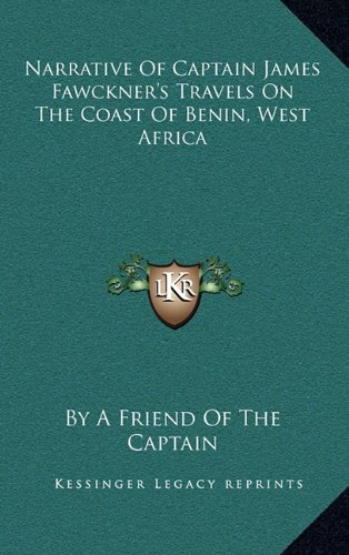 9781163507810: Narrative Of Captain James Fawckner's Travels On The Coast Of Benin, West Africa