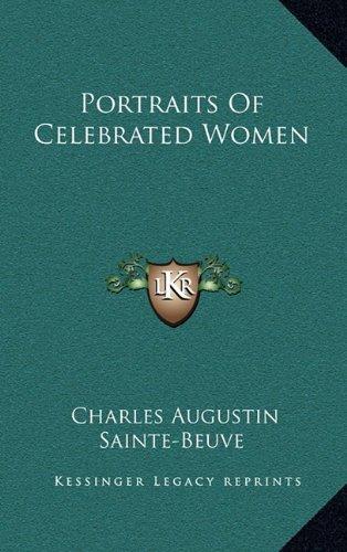 9781163508374: Portraits Of Celebrated Women