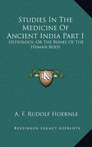 9781163509012: Studies In The Medicine Of Ancient India Part I: Osteology; Or The Bones Of The Human Body