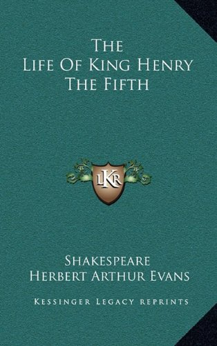 9781163510926: The Life of King Henry the Fifth