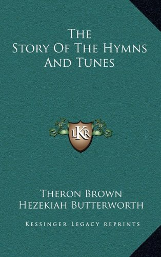 9781163512029: The Story Of The Hymns And Tunes