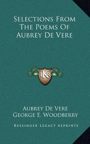 9781163512593: Selections From The Poems Of Aubrey De Vere