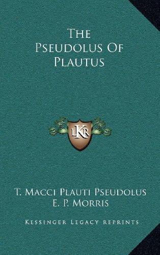 9781163512838: The Pseudolus Of Plautus