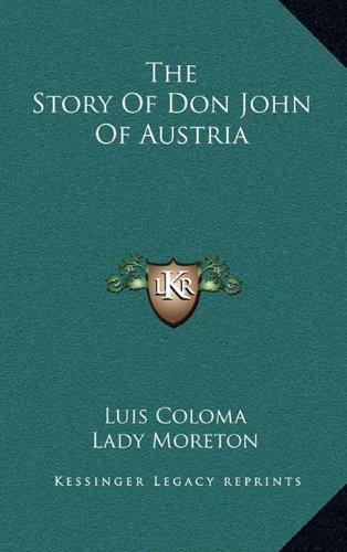 9781163513071: The Story Of Don John Of Austria