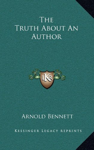 9781163514054: The Truth About An Author