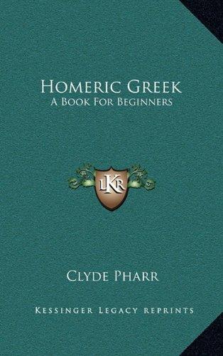 9781163516218: Homeric Greek: A Book For Beginners