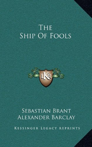 9781163528105: The Ship Of Fools