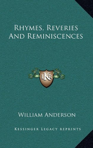 9781163530344: Rhymes, Reveries and Reminiscences