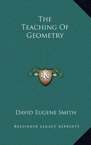 9781163535158: The Teaching of Geometry