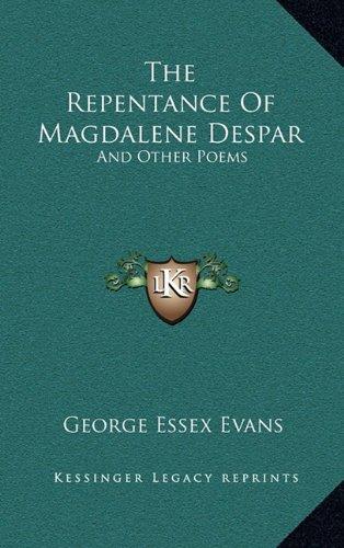 9781163535615: The Repentance Of Magdalene Despar: And Other Poems