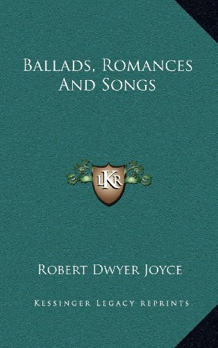 9781163544570: Ballads, Romances And Songs