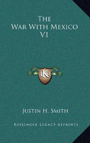 9781163549414: The War With Mexico V1