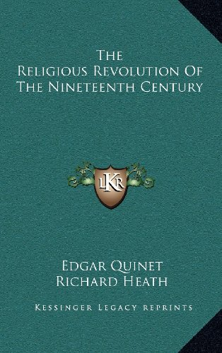 9781163550601: The Religious Revolution Of The Nineteenth Century
