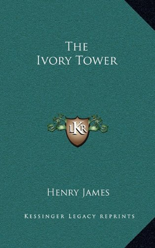 9781163551578: The Ivory Tower