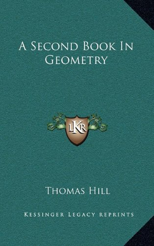 9781163552353: A Second Book In Geometry