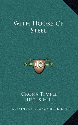 9781163552452: With Hooks Of Steel