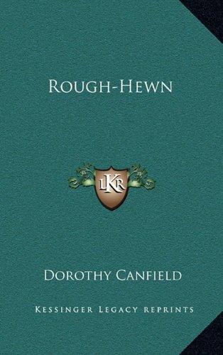9781163555125: Rough-Hewn