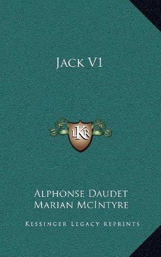Jack V1 (9781163558942) by Alphonse Daudet