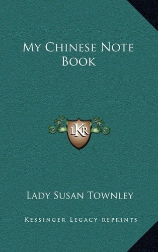 9781163568910: My Chinese Note Book