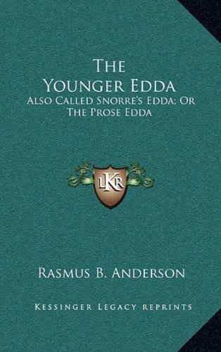 9781163571583: The Younger Edda: Also Called Snorre's Edda; Or The Prose Edda