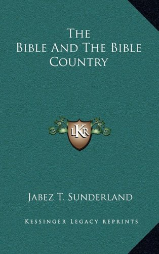 9781163571972: The Bible and the Bible Country