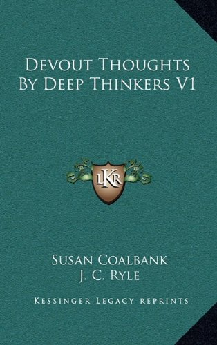 9781163572979: Devout Thoughts by Deep Thinkers V1
