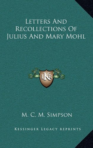 9781163575239: Letters And Recollections Of Julius And Mary Mohl