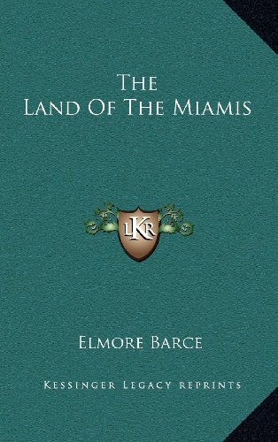 9781163577103: The Land Of The Miamis
