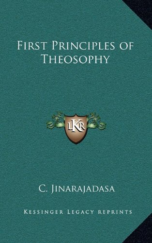 9781163581438: First Principles of Theosophy