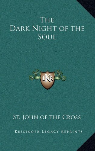 9781163581582: The Dark Night of the Soul