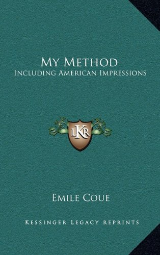 9781163581735: My Method: Including American Impressions